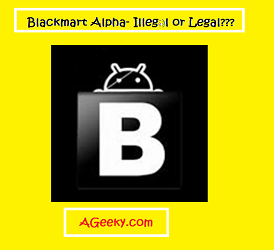 blackmart alpha illegal or legal
