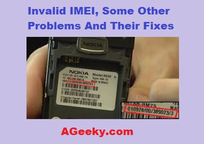 Invalid imei, prblems and fixes