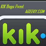 How to fix Kik Bugs?