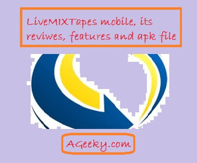 livemixtapes mobile app,review,features,download apk