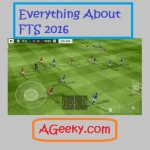 FTS 2016 apk, Release date and rumored Features