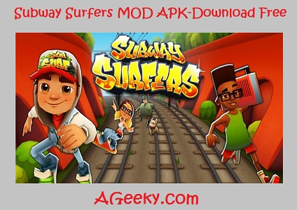 subway surfers mod apk- download free