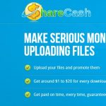 Sharecash Review – Upload files and Earn Money