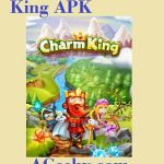 Charm King APK Latest Version + Features + Review