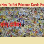 How to get Pokémon cards for free?
